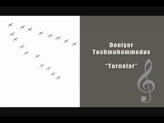 Doniyor Toshmuhammedov - Turnalar